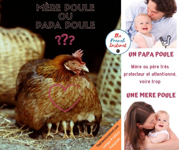 être une mère poule / être un papa poule
